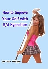 How to Improve Your Golf with S/A Hypnotism ebook on CD